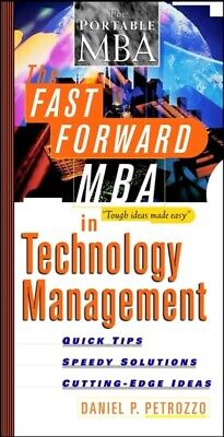 The fast forward MBA series: The fast forward MBA in technology management by