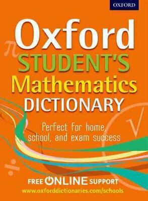 Oxford Student's Mathematics Dictionary by Oxford Dictionaries 9780192733573