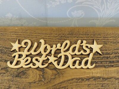 MDF Names -  Worlds Best Dad Personalised Crafts plaques