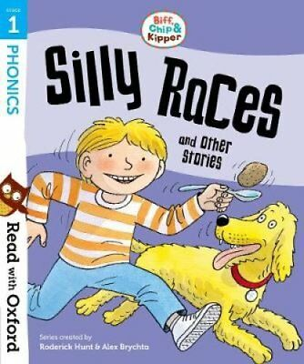 Read with Oxford: Stage 1: Biff, Chip and Kipper: Silly Races a... 9780192764157