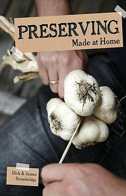 PRESERVING Made At Home Book Storing Freezing Drying Canning Survival Food NEW@
