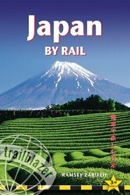 Japan by Rail, 3rd: Includes Rail Route Guide and 27 City G... by Ramsey Zarifeh