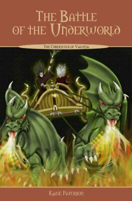 The Battle of The Underworld: 3 (The Chronicles o... by Katie Paterson Paperback