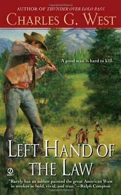 Left Hand of the Law by West, Charles G Book The Cheap Fast Free Post