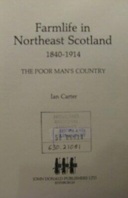 Farm Life in Northeast Scotland, 1840-1914 by Carter, Ian R. Paperback Book The