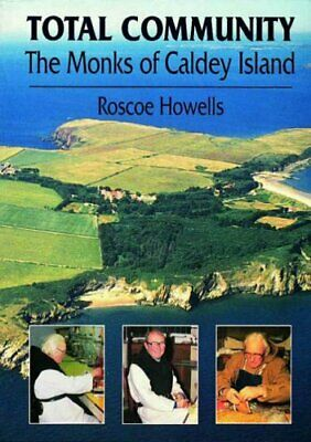 Total Community - The Monks of Caldey Island by Howells, Roscoe Paperback Book