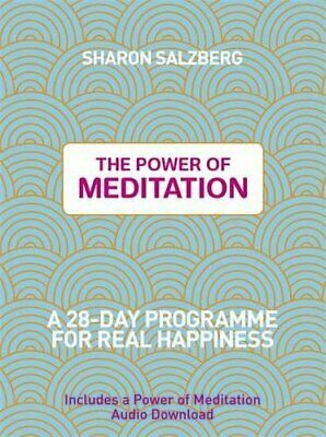 The Power of Meditation: A 28-Day Programme for Real Happ... by Salzberg, Sharon
