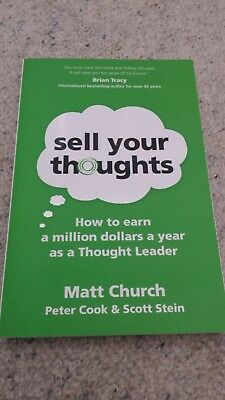 Sell your thoughts: How to Earn a Million Dollars a Year as a Thought Leader