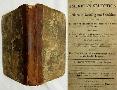 1794 NOAH WEBSTER An American Selection of Lessons US GEOGRAPHY HISTORY POLITICS