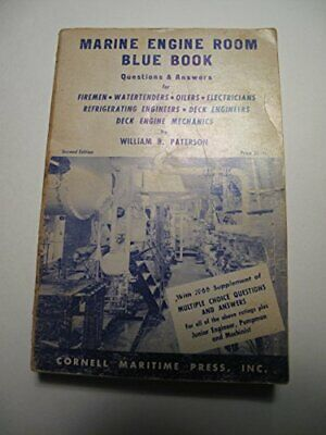 Marine engine room blue book: [questions & answers... by Paterson, William B