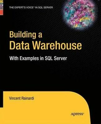 NEW Building a Data Warehouse By Vincent Rainardi Paperback Free Shipping