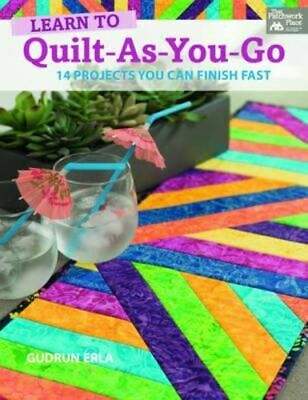 NEW Learn to Quilt-As-You-Go By Gudrun Erla Paperback Free Shipping