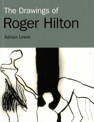 The Drawings of Roger Hilton by Adrian Lewis (Paperback, 2017)