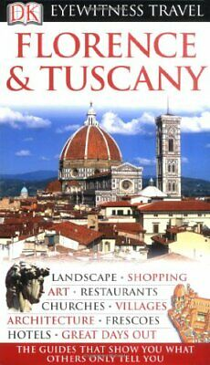 DK Eyewitness Travel Guide: Florence & Tuscany by Catling, Christopher Hardback
