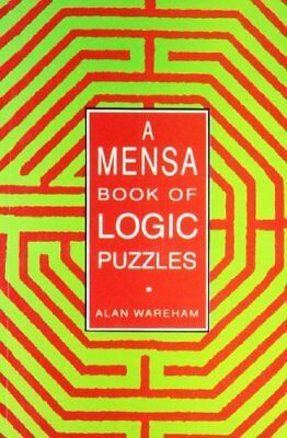 A Mensa Book of Logic Puzzles by Wareham Alan Paperback Book The Cheap Fast Free