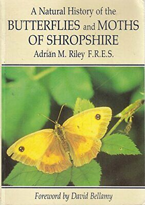 The Natural History of Butterflies and Moths of... by Riley, Adrian M. Paperback