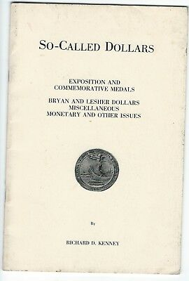 So Called Dollars - pamphlet by Richard D. Kenney -20 pages Copyright 1982
