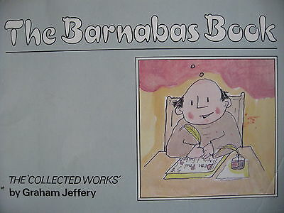 """The Barnabus Book """"the Collected Works"""" By Graham Jeffery"""