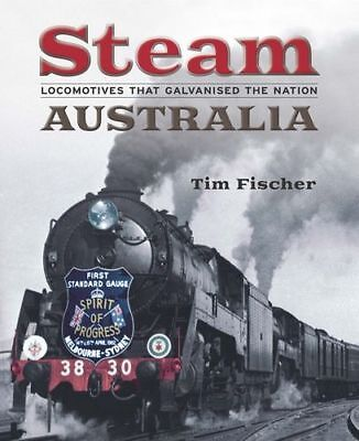 NEW Steam Australia By Tim Fischer Paperback Free Shipping