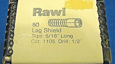 RAWL Lag Shield - size;5/16 in long - Cat; 1106 - Drill; 1/2 in 50 per box