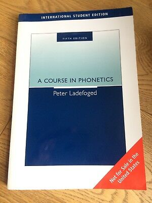 A Course in Phonetics by Peter Ladefoged (Mixed media product, 2005)