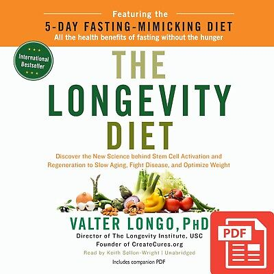 The Longevity Diet: Discover the New Science Behind Stem Cell ..[ĒßØØḱ]