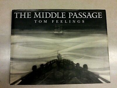 Middle Passage Tom Feelings Amazing Art Illustrations First Edition Lge Format