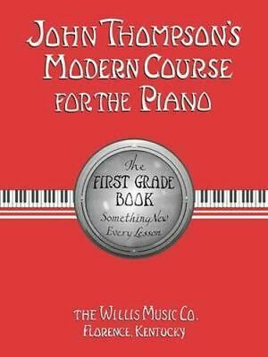 NEW John Thompson's Modern Course for the Piano By John Thompson Paperback