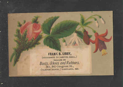 1890s FRANK LIBBY { BOOTS SHOES and RUBBERS } PORTLAND ME VICTORIAN TRADE CARD