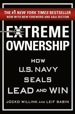 Extreme Ownership How U.S. Navy Seals Lead and Win 9781250183866