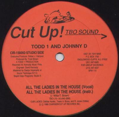 """Todd 1 - All The Ladies In The House / Thats The Way Vinyl 12"""" 071620"""
