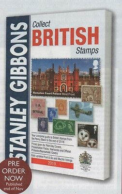 Preorder New 2019 Collect British Stamps Catalogue(Rr £17.95) Uk Postpaid £16.50