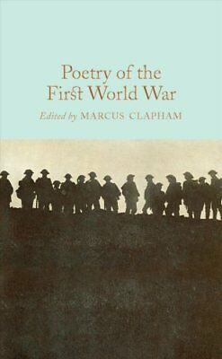 Poetry of the First World War by Marcus Clapham 9781509843206 (Hardback, 2017)