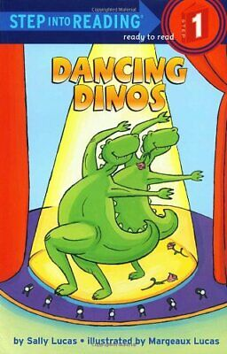 Dancing Dinos (Step Into Reading - Level 1 - Quality) by Lucas, Margeaux Book