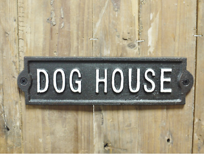 'Dog House' - Cast Iron Metal Wall Sign / Plaque