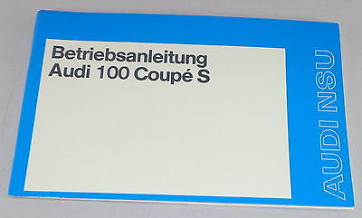 Betriebsanleitung Audi 100 Coupe S Stand 08/1974