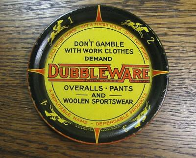 Vintage DUBBLEWARE WORK CLOTHES HORSE RACE SPINNING TIN ADVERTISING TIP TRAY