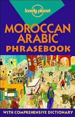 Lonely Planet: Moroccan Arabic Phrasebook by Bacon, Dan Paperback Book The Cheap