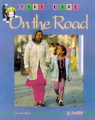 Take Care On The Road by Wale, Carole Paperback Book The Cheap Fast Free Post