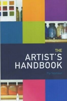 The Artist's Handbook by Seymour, Pip Paperback Book The Cheap Fast Free Post