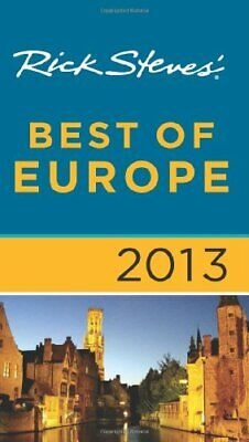 Rick Steves' Best of Europe 2013 by Rick Steves Book The Cheap Fast Free Post