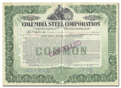 Columbia Steel Corporation Stock Certificate, Became Part of United States Steel