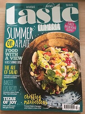 Taste Cumbria Magazine - Issue 1 - July/ August 2017 - Summer On A Plate