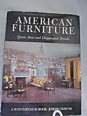 American Furniture Queen Anne and Chippendale Periods HC 1952