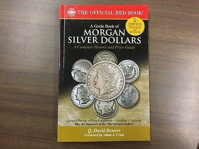 A Guide Book of Morgan Silver Dollars, 5th Edition, (Red Book Series) NEW!!!