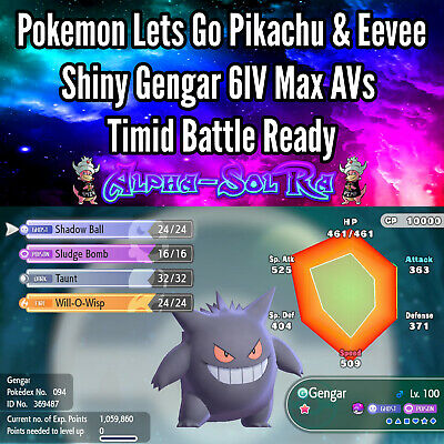 Pokemon Lets Go Pikachu & Eevee Shiny Gengar 6IV Max AVs Timid Battle Ready