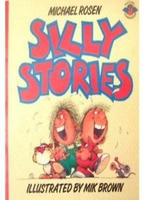 Silly Stories By Michael Rosen. 9781858130859