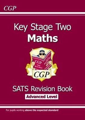 KS2 Maths Targeted SATs Revision Book - Advanced Level (for the... 9781782944188