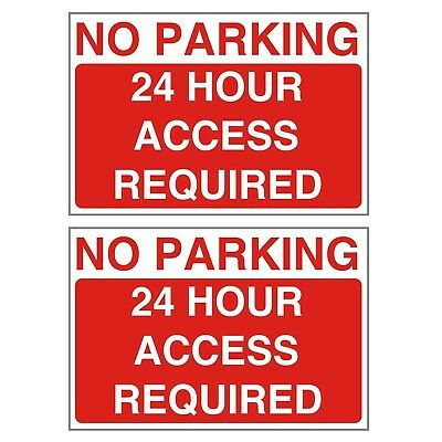 2 No Parking 24 Hour Access Required Warning Signs 3 or 5mm PVC - A4 or A5 Sizes