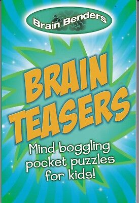 Brain Benders Brain Teasers Puzzles For Kids - New Pb Book 126 Pages
